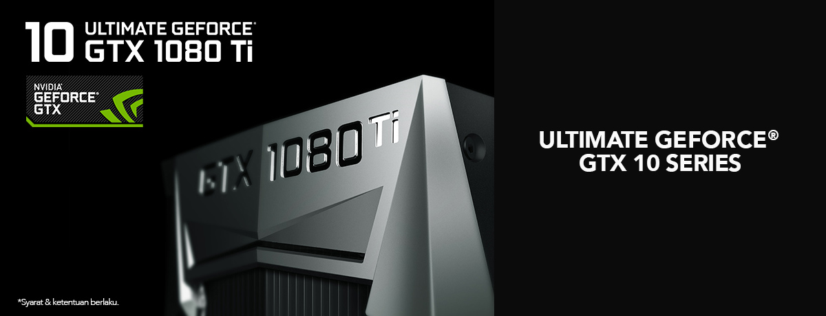 Ultimate Geforce GTX 10 Series