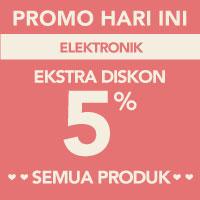 Surprise! Ekstra diskon 5% akan memotong total pembayaran kategori Elektronik menggunakan kode LOVE-ELEK5