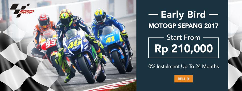 EARLY BIRD MotoGP Sepang