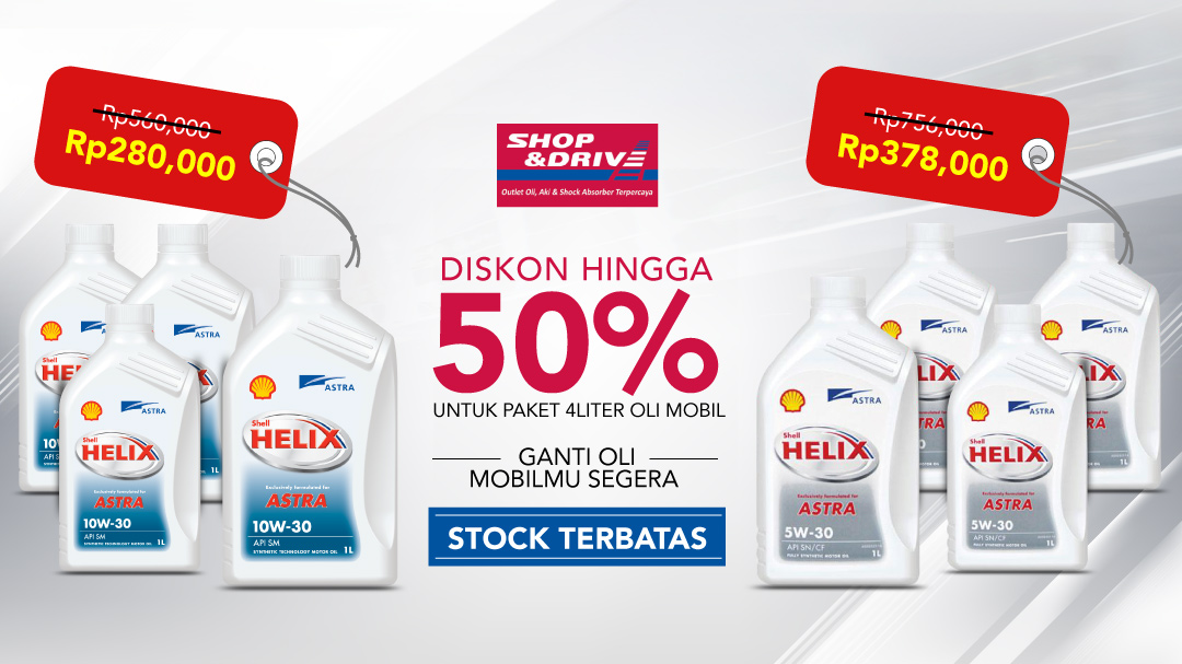 Shop & Drive Deals Paket Oli Mobil 4 Liter Diskon 50%