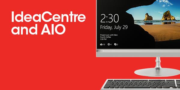 Ideacenter & AIO