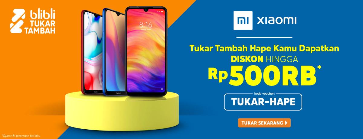 TUKAR-HAPE Xiaomi!