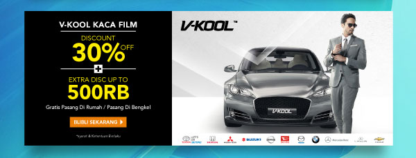 V-KOOL Kaca film disc 30% off & extra disc up to 500rb