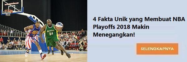 4 Fakta Unik yang Membuat NBA Playoffs 2018 Makin Menegangkan!