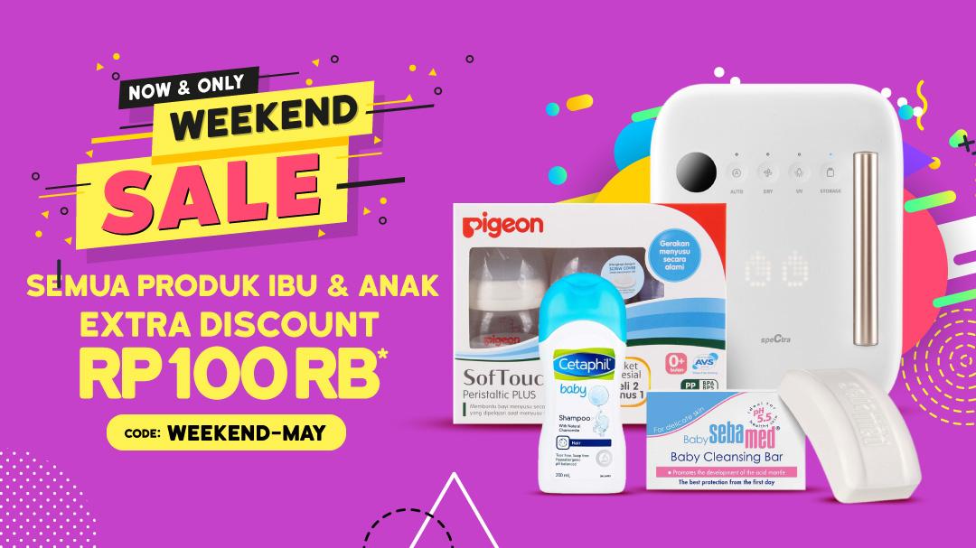 Weekend Sale! Produk Ibu & Anak Disc. Rp100K