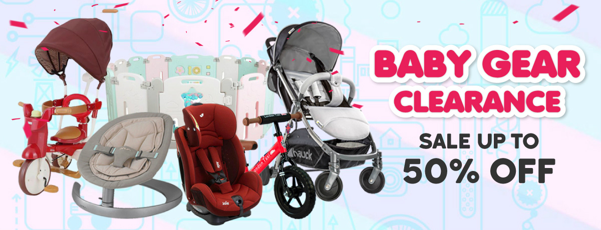 BABY GEAR CLEARANCE SALE UP TO 50% OFF