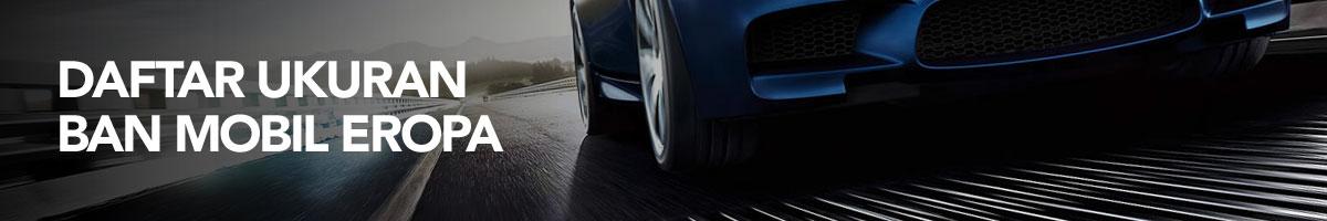 OTO - Ukuran Ban Mobil Eropa