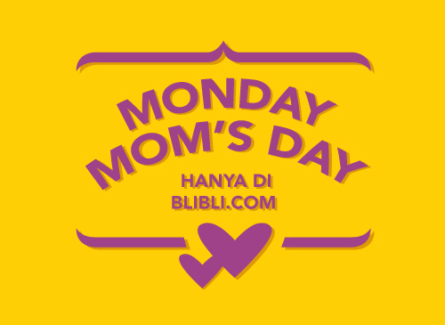 Monday Moms Day