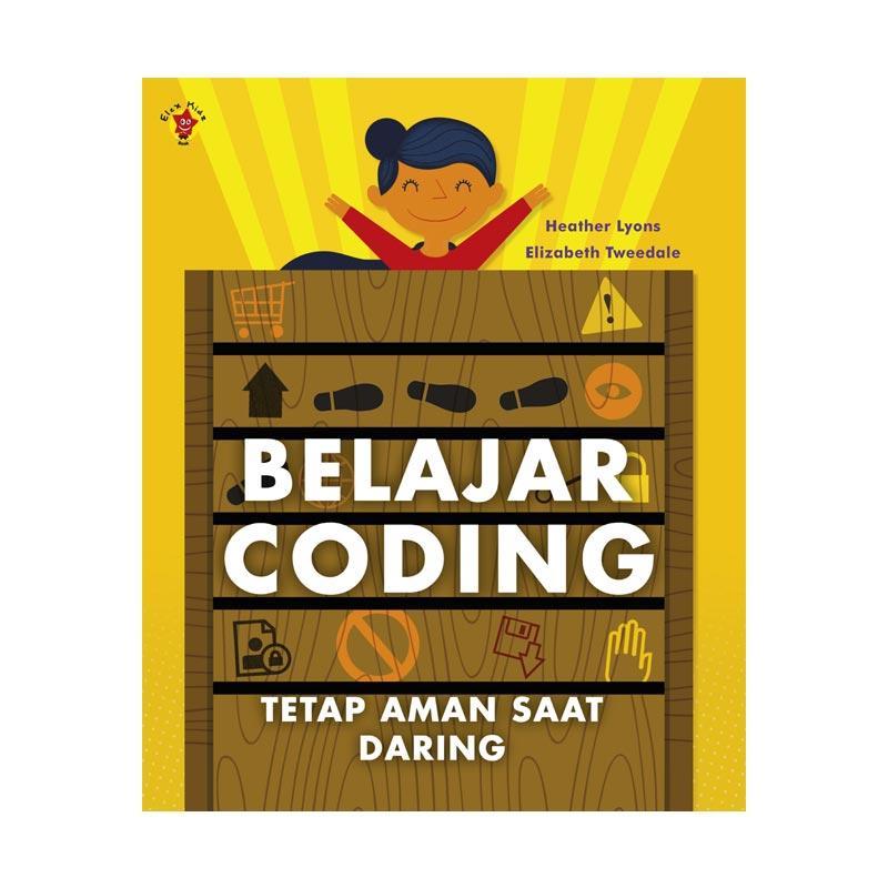 Jual Elex Media Komputindo Belajar Coding: Tetap Aman Saat Daring ...