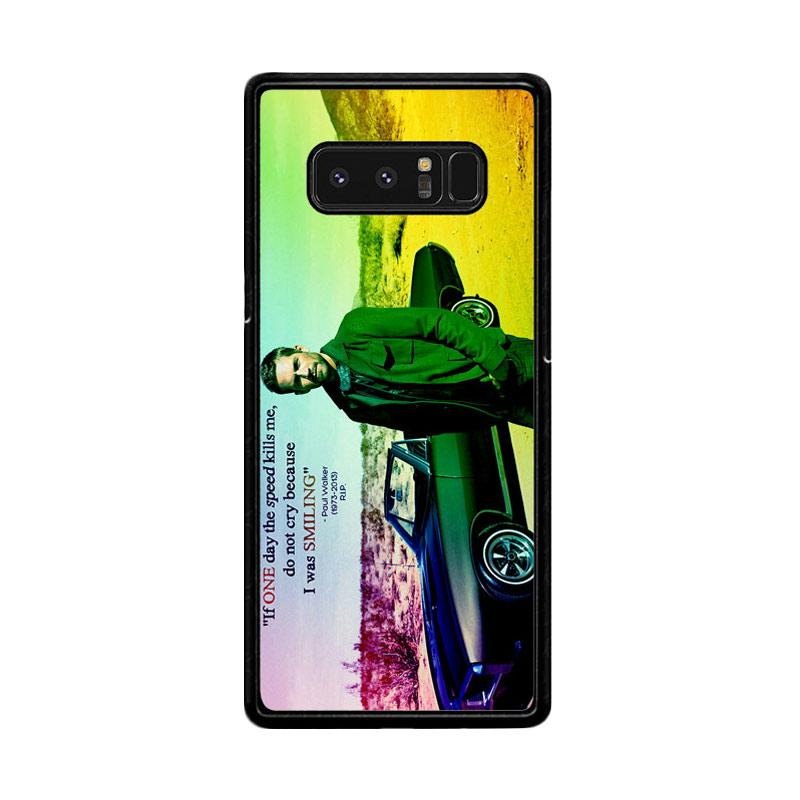 Flazzstore Paul Walker Quote Z0366 Custom Casing for Samsung Galaxy Note 8