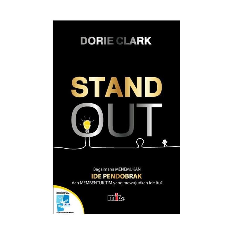 harga MIC Publishing Stand Out by Dorie Clark Buku Manajemen & Kepemimpinan Blibli.com