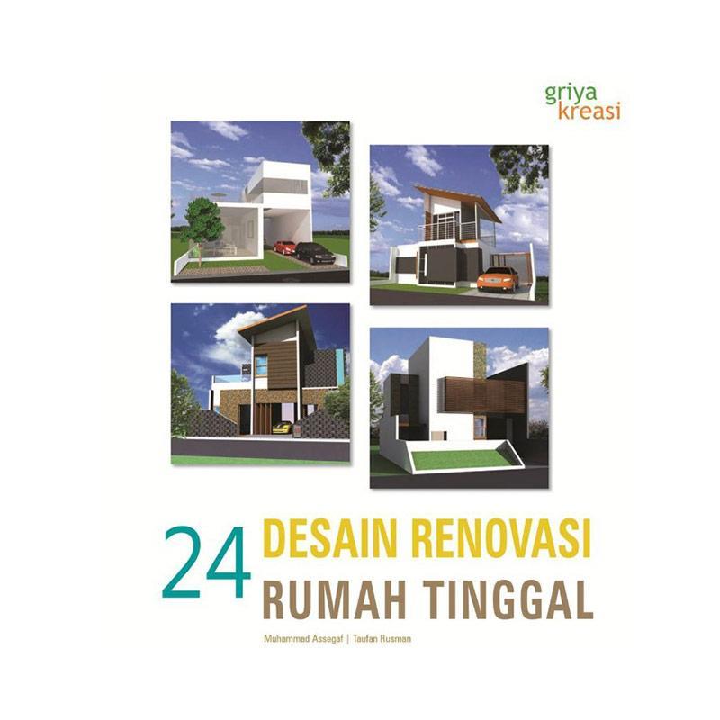 Jual Griya Kreasi 24 Desain Renovasi Rumah Tinggal By Mohammad Assegaf Taufan Rusman Buku Online November 2020 Blibli