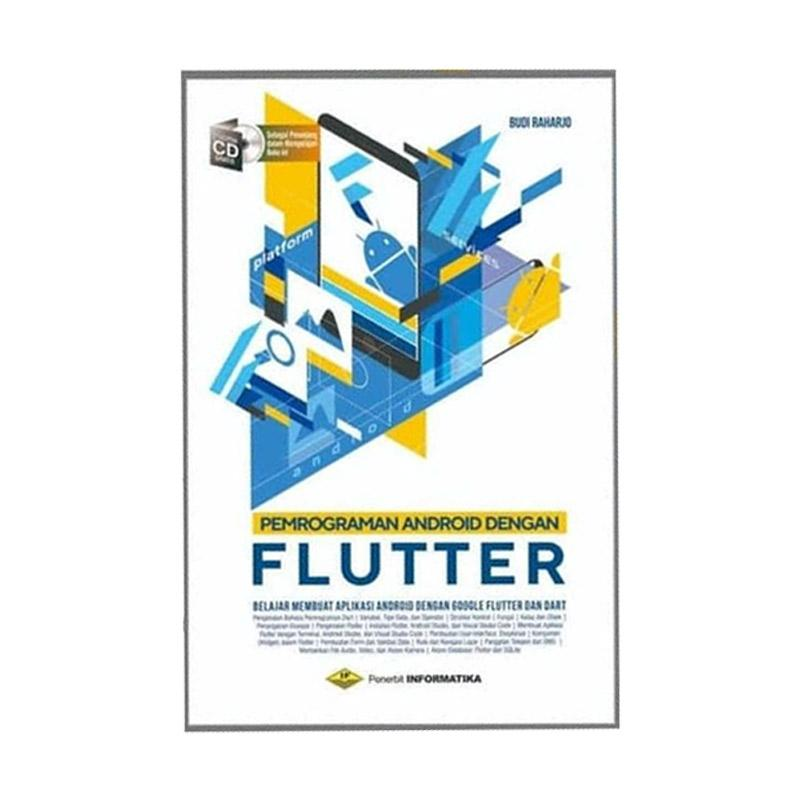 Jual Omviral Flutter Belajar Membuat Aplikasi Android Dengan Google Flutter Dan Dart Cd Buku It Terbaru Juli 2021 Blibli