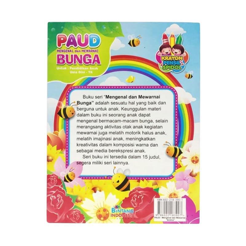 Jual Bintang Indonesia Paud Tk Mengenal Dan Mewarnai Bunga By Kevine Atalie Buku Edukatif Anak Online September 2020 Blibli Com