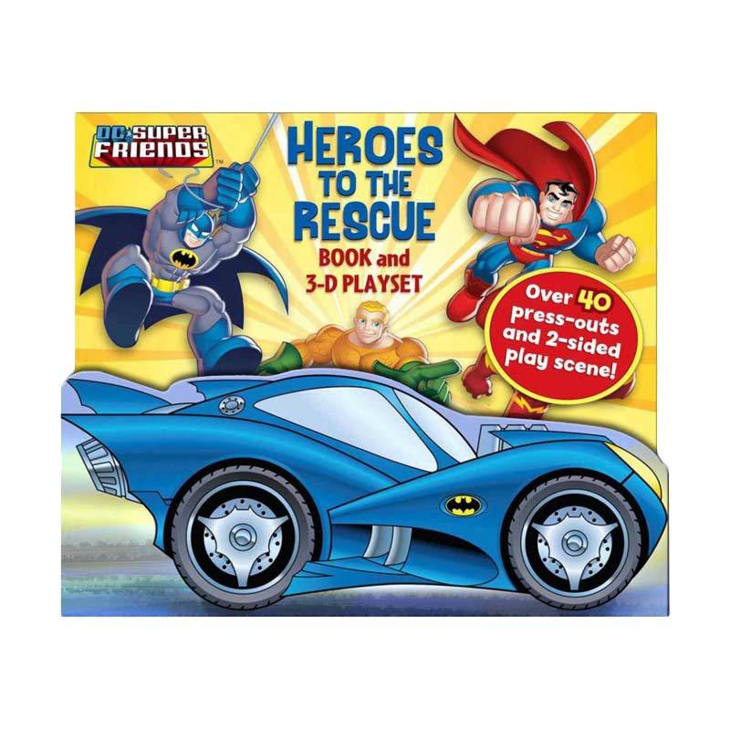 Genius DC Super Friends : Heroes to the Rescue Book and 3-D Playset (Over 40 press-outs and 2 sided play scene!) Buku Anak