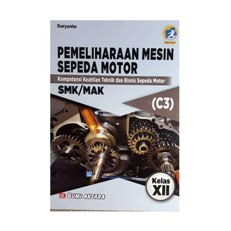 Jual Bumi Aksara Pemeliharaan Mesin Sepeda Motor C3 K13 Rev Smk Mak Kl Xii By Suryanto Buku Edukasi Online Oktober 2020 Blibli Com