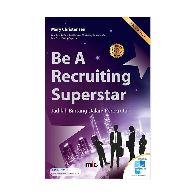 MIC Publishing Be A Recruiting Superstar by Mary Christensen Buku Manajemen & Kepemimpinan