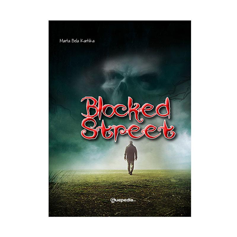 Guepedia Blocked Street by Marta Bela Kartika Buku Fiksi