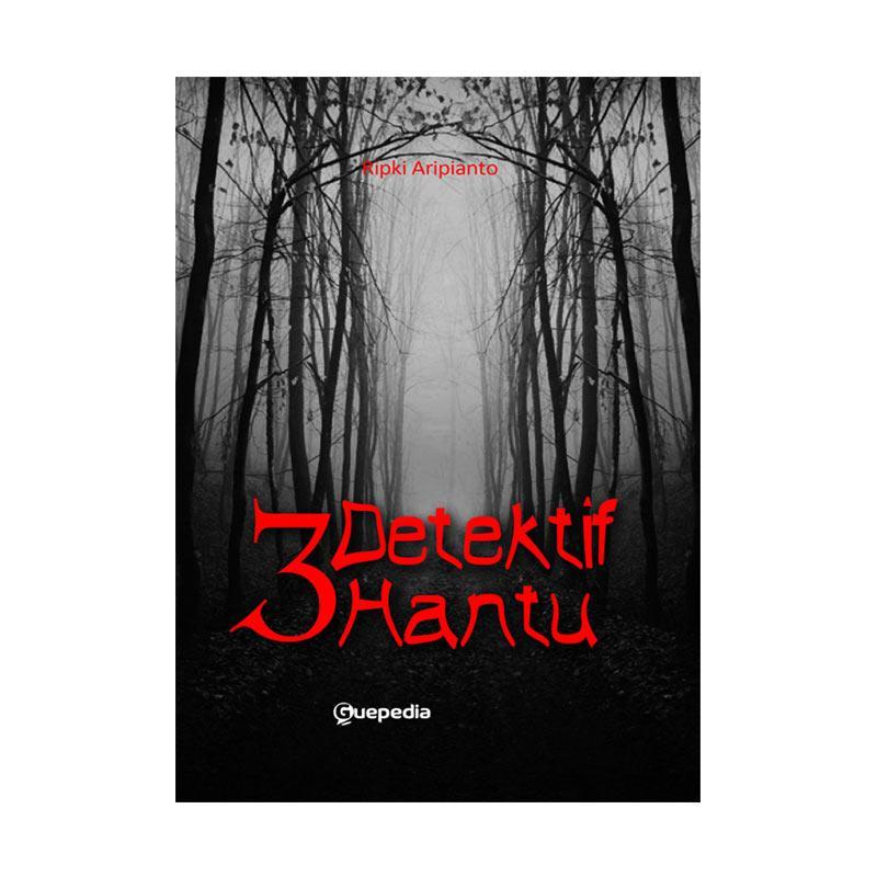 Guepedia 3 Detektif Hantu by Ripki Aripianto Buku Novel