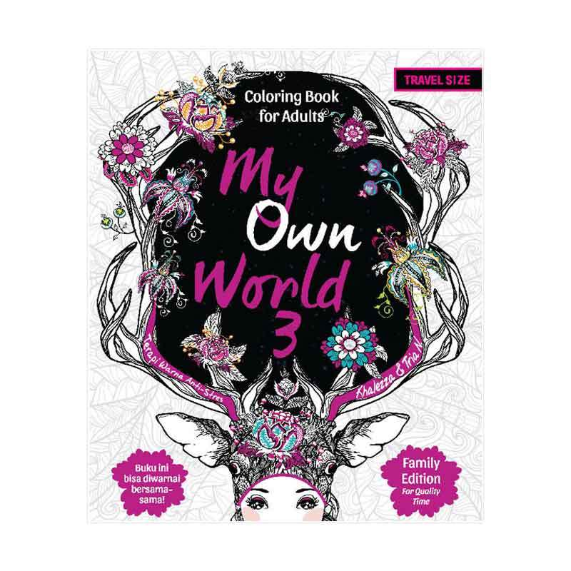Desain Buku My Own World 3 Coloring Book For Adults Travel Size Anak