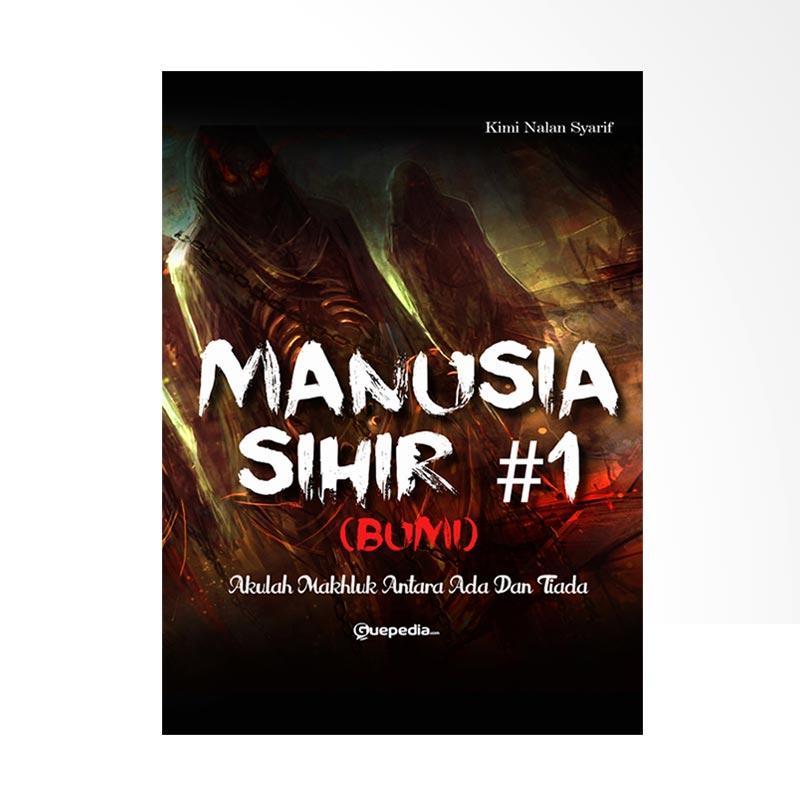 Guepedia Manusia Sihir #1 Bumi by Kimi Nalan Syarif Buku Bacaan Remaja