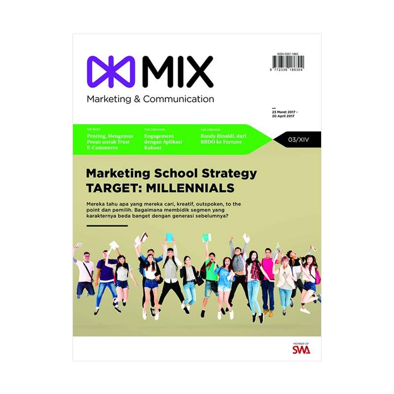 MIX Edisi 03-2017 23 Maret-20 April 2017 Marketing School Strategy Target Millennials Majalah Bisnis