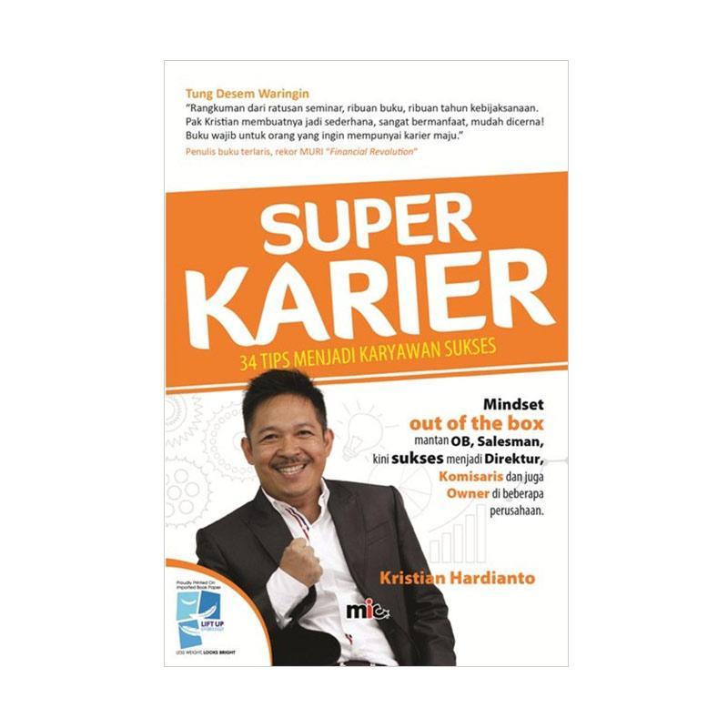 MIC Publishing Super Karier Kristian Hardianto Buku Bisnis