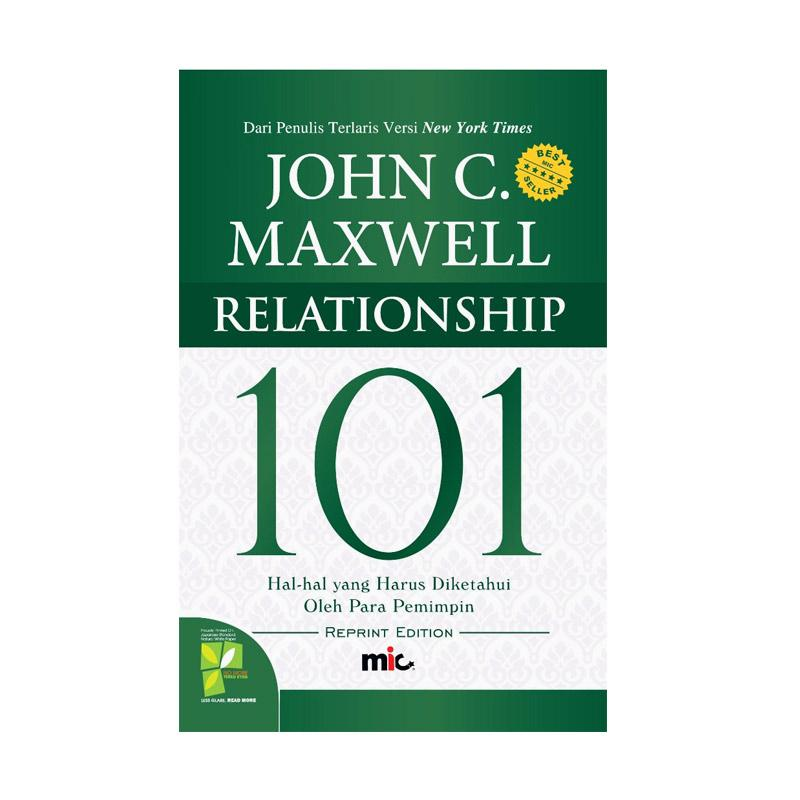 MIC Publishing Relationship 101 by John C. Maxwell Buku Motivasi