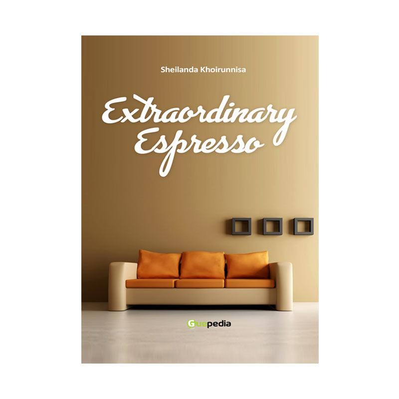 Guepedia Extraordinary Espresso by Sheilanda Khoirunnisa Buku Novel