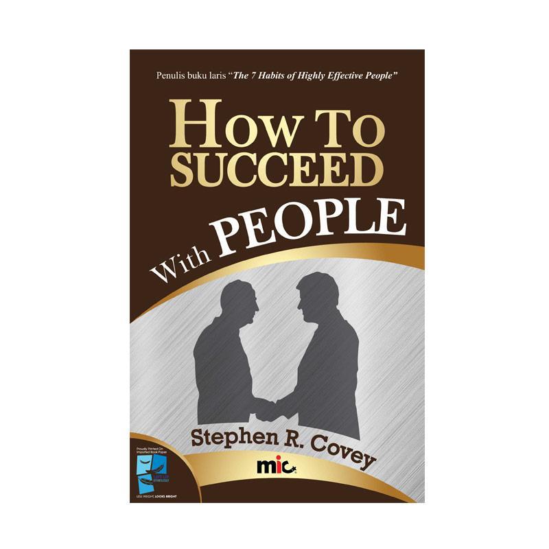 How To Succeed With People by Stephen R. Covey Buku Pengembangan Diri