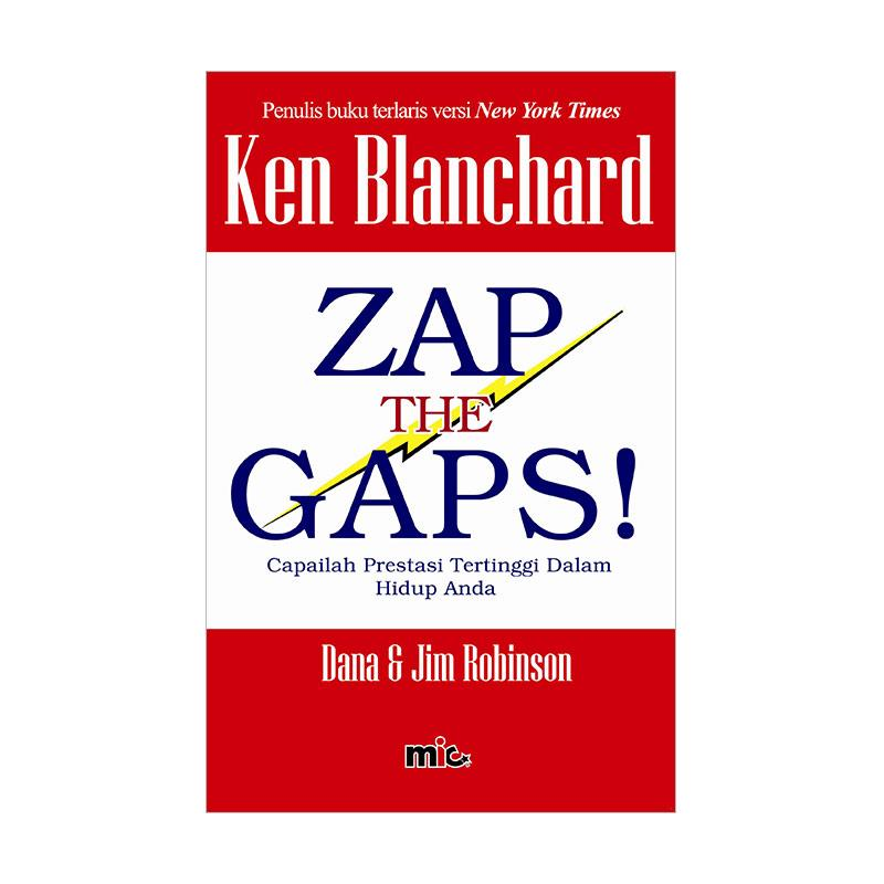 harga MIC Publishing Zap The Gaps by Ken Blanchard Buku Manajemen & Kepemimpinan Blibli.com