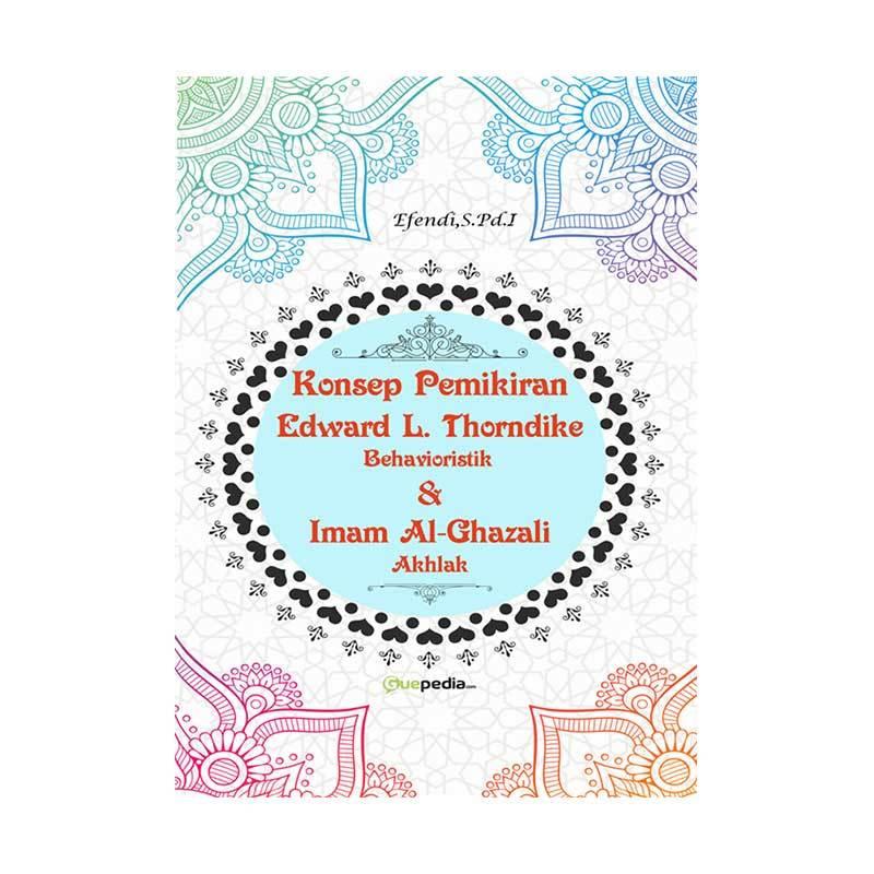 Guepedia Konsep Pemikiran Edward L. Thorndike Behavioristik by Efendi,S.Pd.I Novel