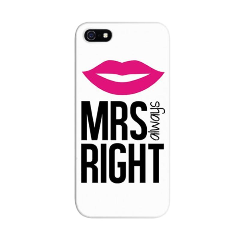 Indocustomcase Couple Mrs Right Custom Hardcase Casing for Apple iPhone 5/5S/SE