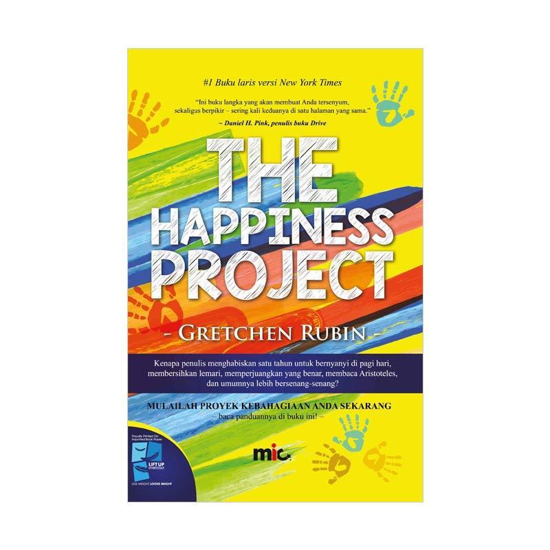 MIC Publishing Happiness Project by Gretchen Rubin Buku Manajemen dan Kepemimpinan