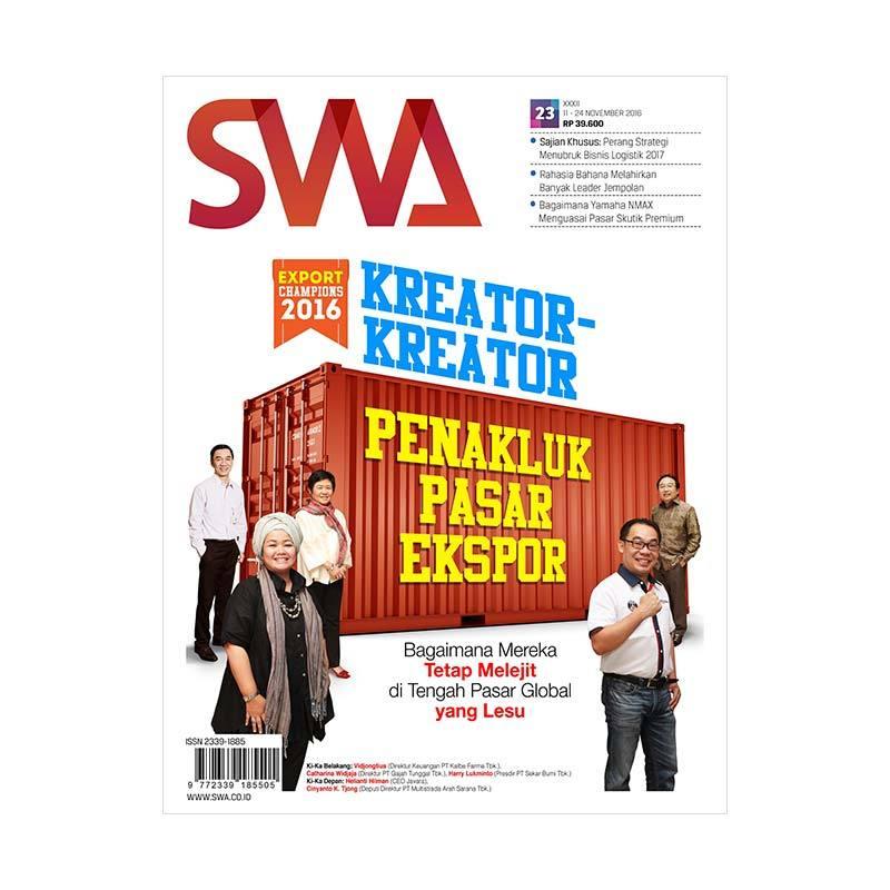 SWA Edisi 23-2016 11-24 November 2016 Kreator-Kreator Penakluk Pasar Ekspor dan Export Champions 2016 Majalah Bisnis