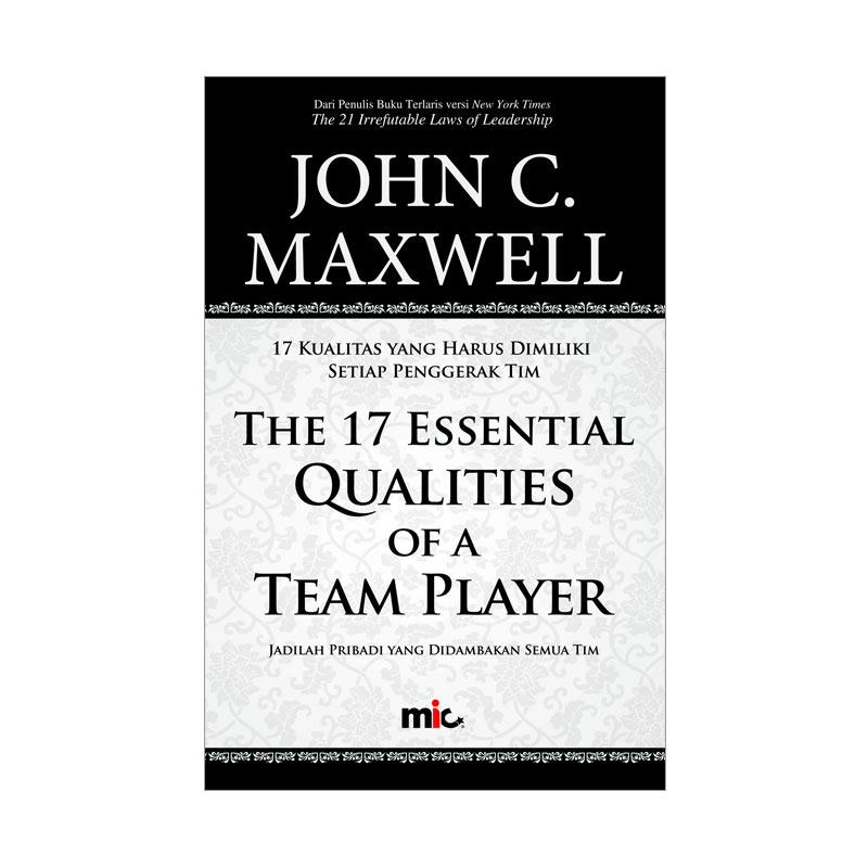 MIC Publishing The 17 Essential Qualities of A Team Player Buku Manajemen by John C. Maxwell