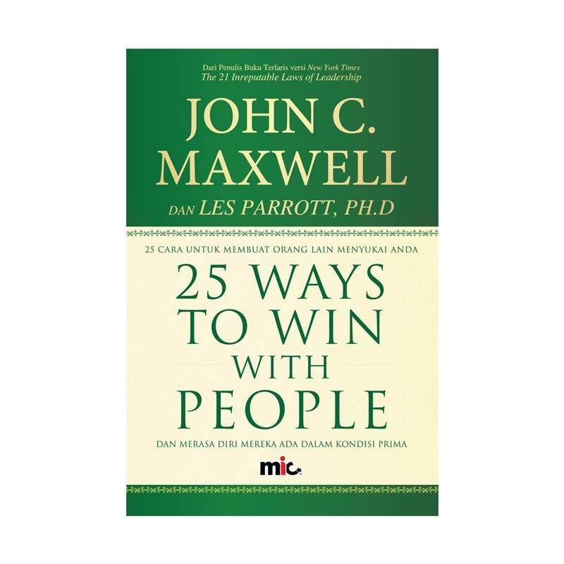 MIC Publishing 25 Ways To Win With People by John C. Maxwell Buku Bisnis dan Pengembangan Diri