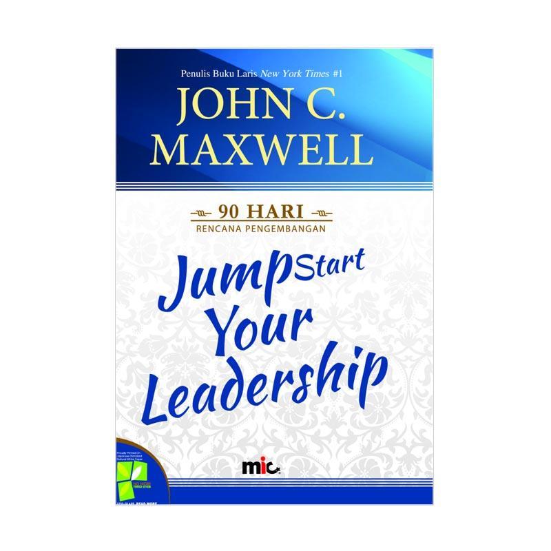 MIC Publishing Jumpstart Your Leadership by John C. Maxwell Buku Manajemen dan Kepemimpinan