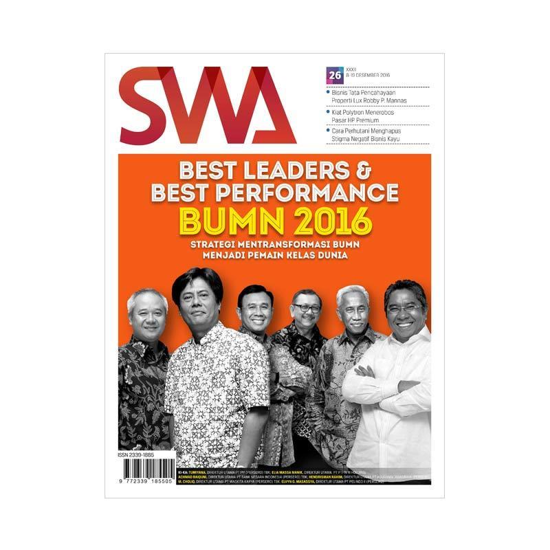 SWA Edisi 26-2016 08-19 Desember 2016 Best Leader and Best Performance 2016 Strategi Mentransformasi BUMN Menjadi Pemain Kelas Dunia Majalah Bisnis