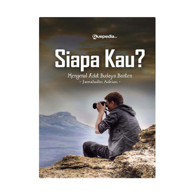 harga Guepedia Siapa Kau? by Jamaludin Adrian Buku Novel Blibli.com