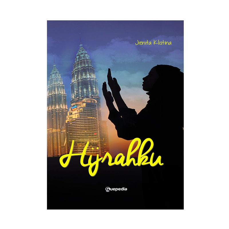Guepedia Hijrahku by Jienita Klistina Buku Fiksi