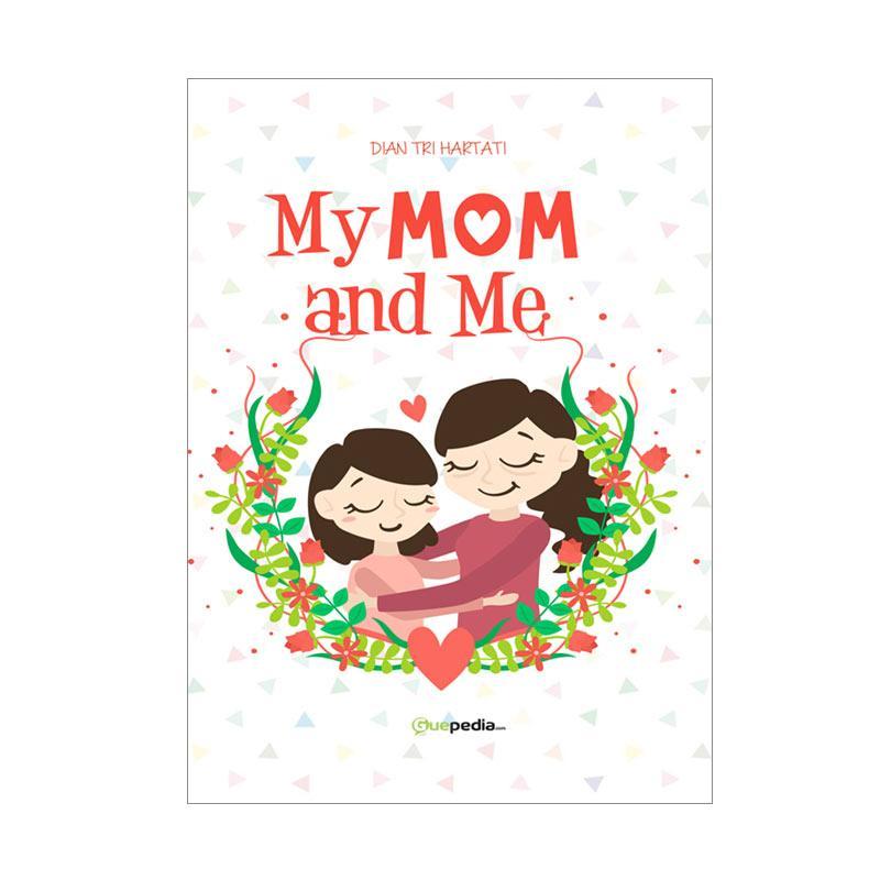 Guepedia My Mom and Me Buku Novel