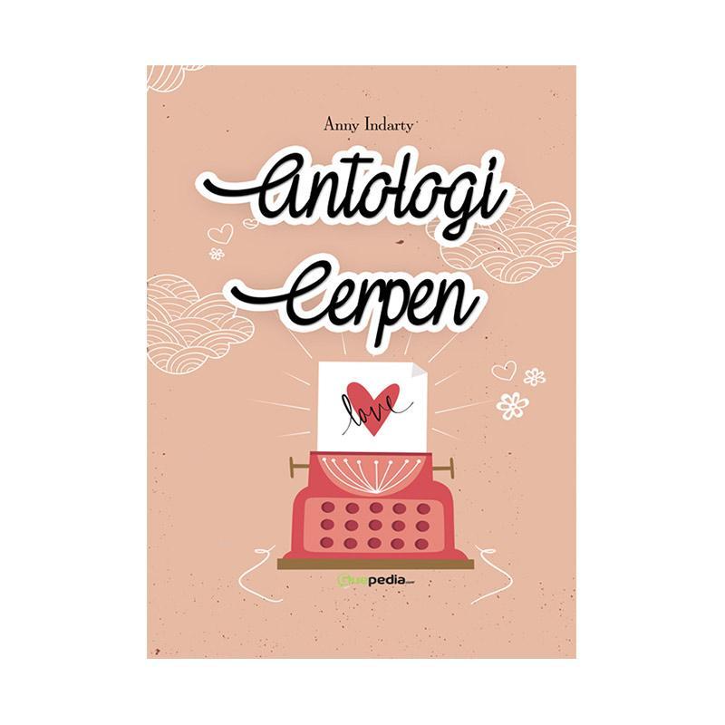 Guepedia Antologi Cerpen by Anny Indarty Bacaan Sastra