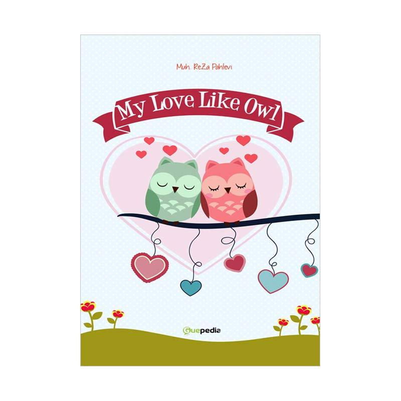 Guepedia My Love Like Owl by Muh. ReZa Pahlevi Buku Fiksi