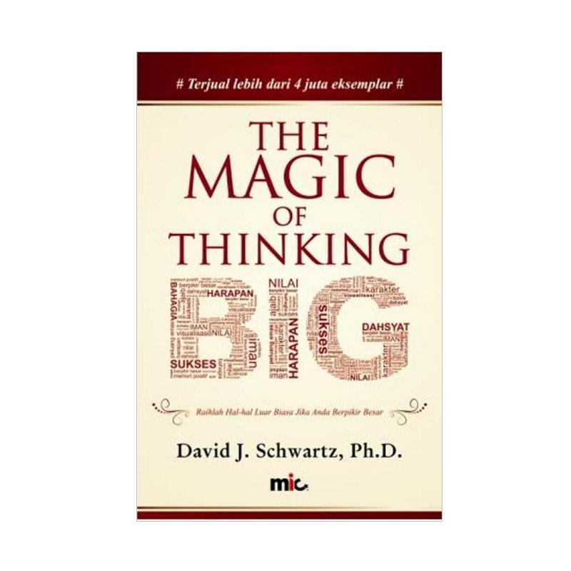 Magic of Thinking Big by David J. Schwartz Buku Pengembangan Diri