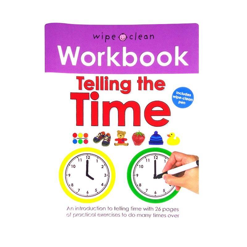 harga Priddy Books Wipe Clean Workbook Telling the Time Include Wipe Clean Pen Buku Anak Blibli.com
