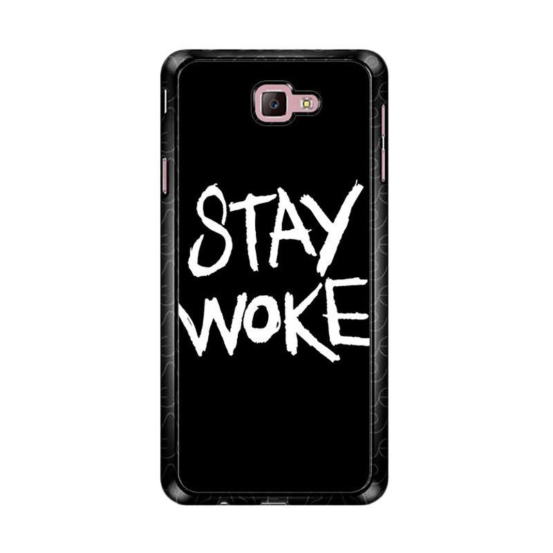 Flazzstore Stay Woke Z4826 Custom Casing for Samsung Galaxy J7 Prime