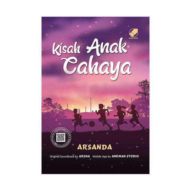 BIP Kisah Anak Cahaya by Arsanda Prawisda Buku Novel
