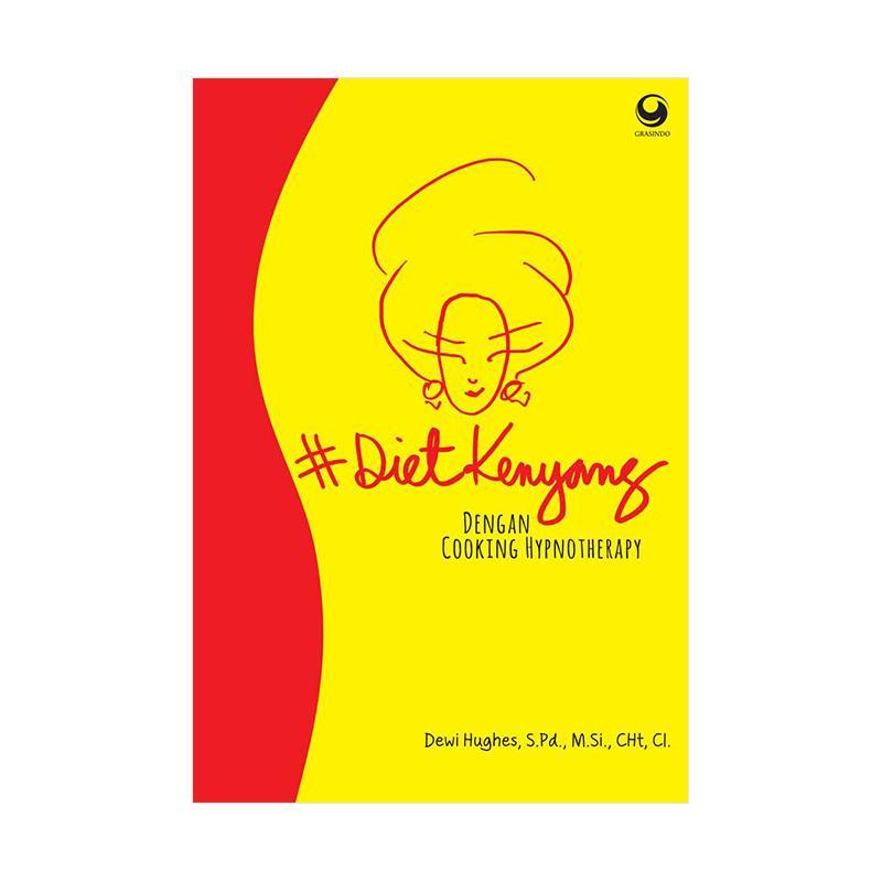 GRASINDO #Dietkenyang Dengan Cooking Hypnoteray by Dewi Hughes Buku Diet Khusus