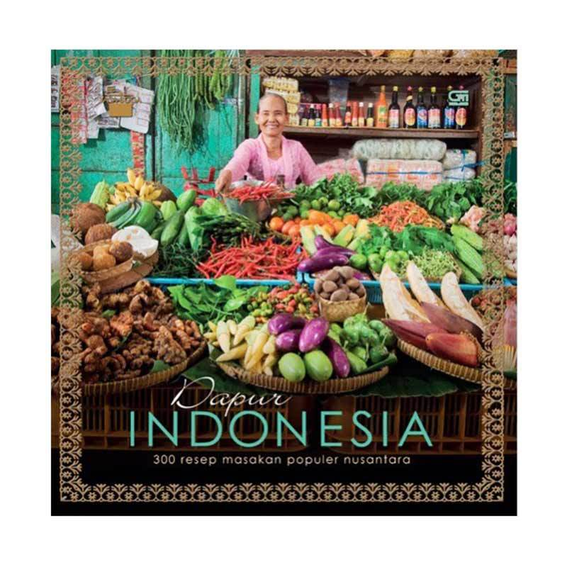 Gramedia Pustaka Utama Dapur Indonesia 300 Resep Makanan Populer Nusantara by Yasa Boga Buku Memasak